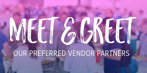Vendors Meet and Greet