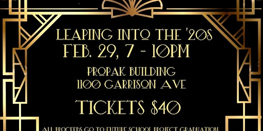 Leaping into the 20's - Future School Fundraiser - Adult Prom