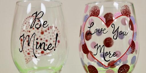 """Be Mine"" Wine Glasses     -     BYOB"