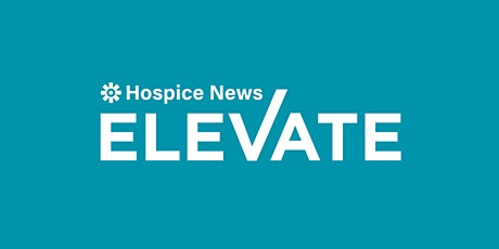Hospice News ELEVATE tickets