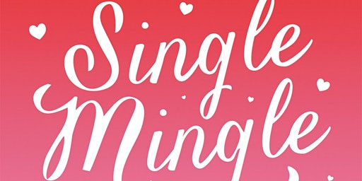 Single Mingle - A Valentine Banquet