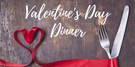 Valentine's Day Dinner tickets