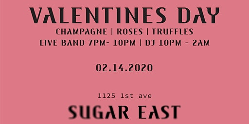 2/14 VALENTINE'S DAY @ SUGAR EAST w/LIVE BAND, DJ, CHOCOLATE TRUFFLES & ROSES