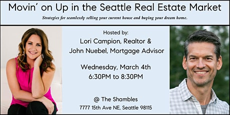 Movin' on Up in the Seattle Real Estate Market tickets