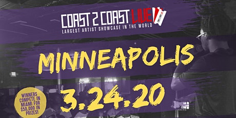 Coast 2 Coast LIVE Showcase Minneapolis - Artists Win $50K In Prizes! tickets