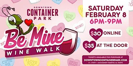 Be Mine Wine Walk tickets