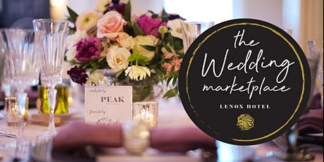 Wedding Marketplace Event at The Lenox Hotel tickets