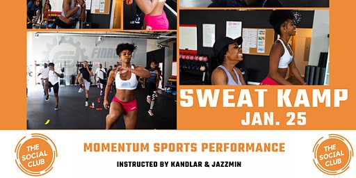 The Social Club Presents: Sweat Kamp