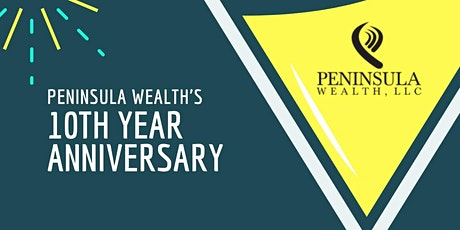 Peninsula Wealth Turns 10! tickets