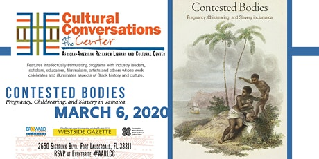 Cultural Conversations @ the Center: Contested Bodies - Maternity and Enslavement tickets
