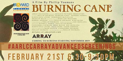 Burning Cane: Film Screening featuring Filmmaker, Phillip Youmans