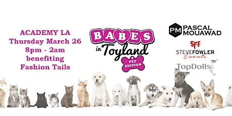 6th Annual 'Babes in Toyland - Pet Edition' tickets