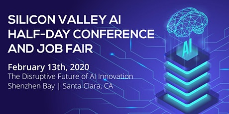 Silicon Valley AI Half-Day Conference And Job Fair tickets