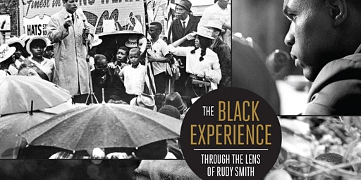 The Black Experience Through The Lens of Rudy Smith Exhibit
