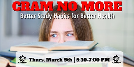 Cram No More: Better Study Habits for Better Health tickets