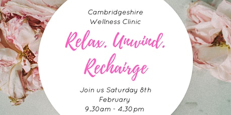 Relax, Unwind & Recharge  at Cambridgeshire Wellness Clinic, Peterborough tickets