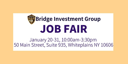 Job Fair-Bridge Investment Group