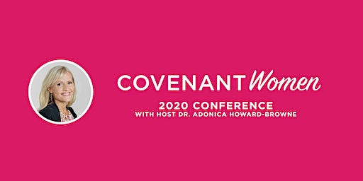 Covenant Women Conference with Adonica Howard-Browne