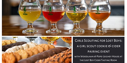Girls Scouting for Lost Boys: A Girl Scout Cookie and Cider Pairing Event
