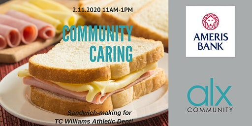 Community Caring - Sandwich Making Event!