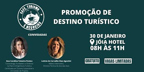 3º Café, Turismo e Negócios - 'Promoção de Destino Turístico'
