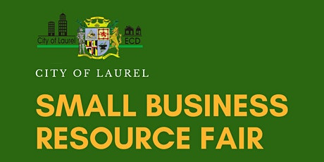 POSTPONED! Laurel Small Business Resource Fair tickets