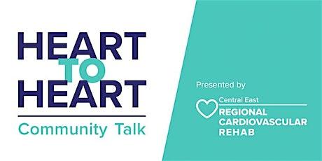 Heart to Heart Community Talk tickets