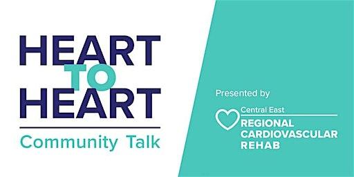 Heart to Heart Community Talk