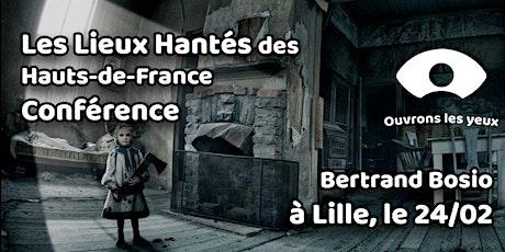 Conférence : Les Lieux Hantés des Hauts-de-France billets