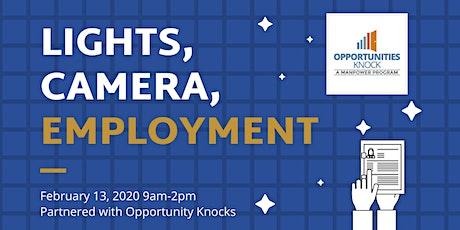 Lights, Camera, Employment! tickets