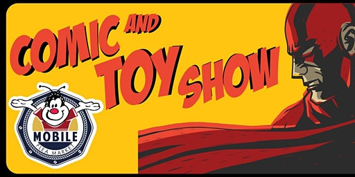 Comic and Toy Show at Mobile Flea Market