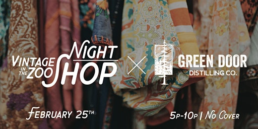 Vintage in the Zoo | Night Shop @ Green Door Distilling