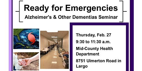 Alzheimer's and Other Dementias Preparedness Seminar tickets