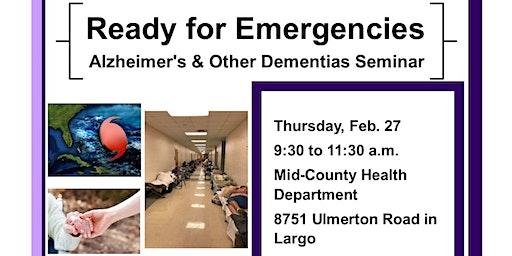 Alzheimer's and Other Dementias Preparedness Seminar