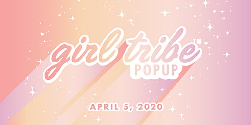 Nashville Girl Tribe Pop Up - April 5, 2020