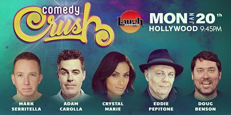 Adam Carolla, Doug Benson, and more - Comedy Crush tickets