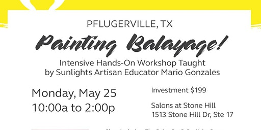 Sunlights Balayage  Intensive Hands-On Workshop