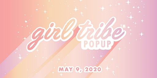 Atlanta Girl Tribe Pop Up - May 9, 2020