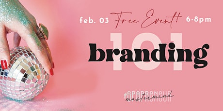 "February #SPAPRENEUR Meet Up - ""Branding: What Is It & Why Do I Need It?"" tickets"