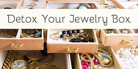 Detox Your Jewelry Box tickets