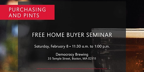 Purchasing & Pints - A Free Home Buying Seminar and Beer Tasting tickets
