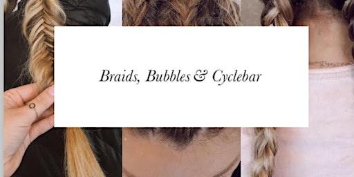 Braids, Bubbles & CycleBar