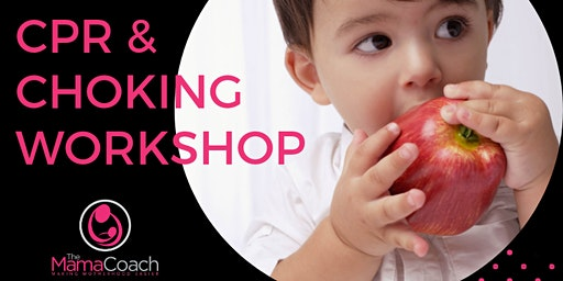 Child and infant CPR and choking mini workshop
