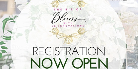 The Biz of Blooms with LB Innovations: MINI SESSIONS tickets