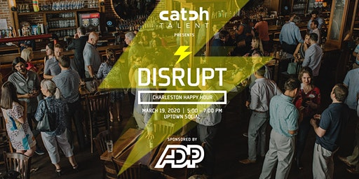 DisruptHR Charleston Winter Happy Hour 2020