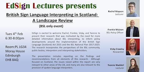 BSL Interpreting in Scotland: A Landscape Review tickets