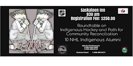 Indigenous Hockey Summit tickets