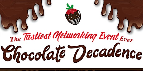 2020 Chocolate Decadence Networking - Tampa tickets