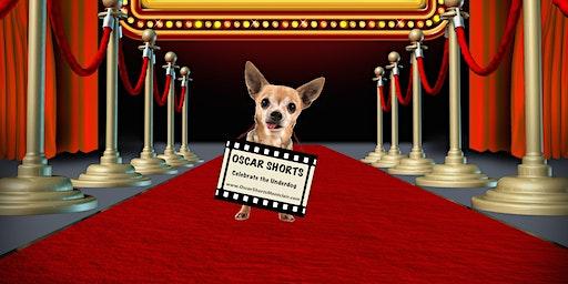 Oscar Shorts - Celebrate the Underdog Film Festival