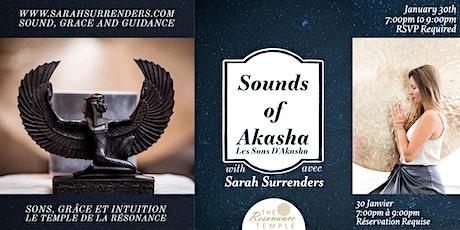 Sounds of Akasha billets